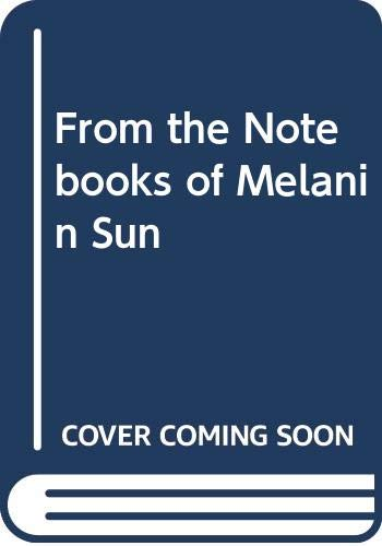 9780606113571: From the Notebooks of Melanin Sun