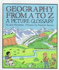 9780606113625: Geography from A to Z: A Picture Glossary