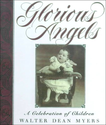 9780606113939: Glorious Angels: A Celebration of Children (Trophy Chapter Books)