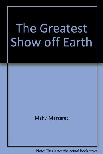 9780606114219: The Greatest Show off Earth