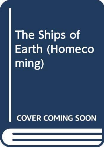 9780606114738: The Ships of Earth (Homecoming)
