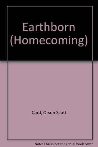 9780606114752: Earthborn (Homecoming)