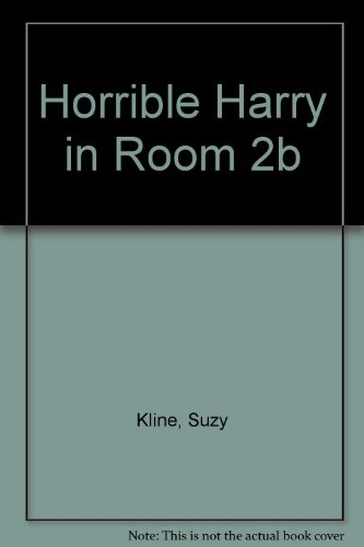 9780606114783: Horrible Harry in Room 2b