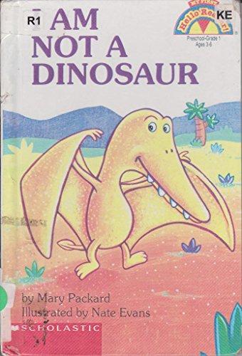 I Am Not a Dinosaur (Hello Reader): Packard, Mary