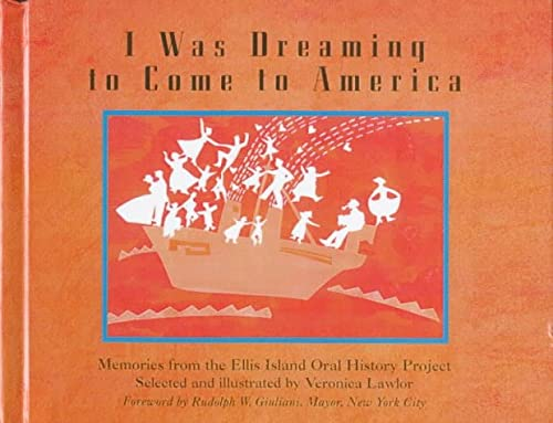 9780606115018: I Was Dreaming to Come to America: Memories from the Ellis Island Oral History Project