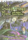 9780606115049: In a Creepy, Creepy Place and Other Scary Stories
