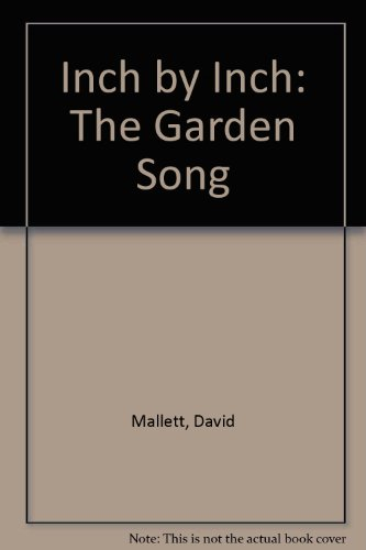 9780606115070: Inch by Inch: The Garden Song