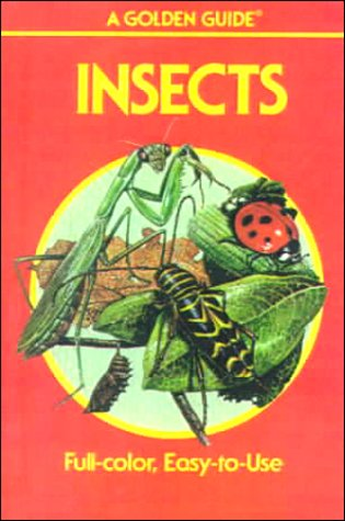 9780606115094: Insects: A Guide to Familiar American Insects (Golden Guides Series)