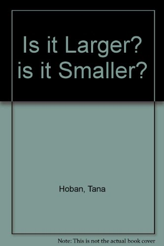 9780606115100: Is It Larger? Is It Smaller?