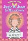 9780606115308: Junie B. Jones Is Not a Crook
