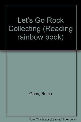 9780606115537: Let's Go Rock Collecting (Reading rainbow book)