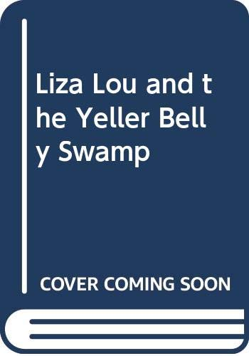 9780606115728: Liza Lou and the Yeller Belly Swamp