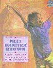 9780606116138: Meet Danitra Brown