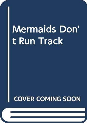 9780606116206: Mermaids Don't Run Track