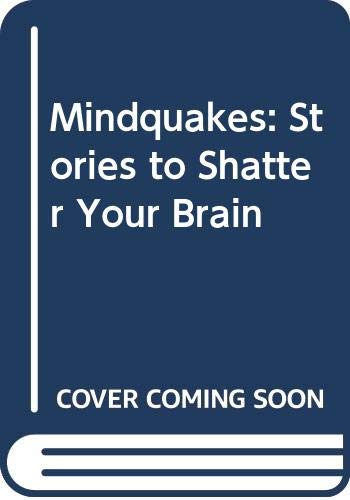 9780606116251: Mindquakes: Stories to Shatter Your Brain