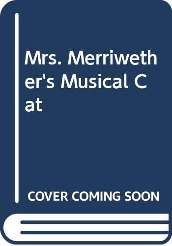 9780606116473: Mrs. Merriwether's Musical Cat