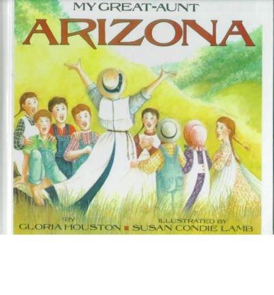 9780606116565: My Great-Aunt Arizona