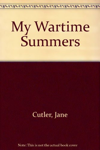 9780606116589: My Wartime Summers