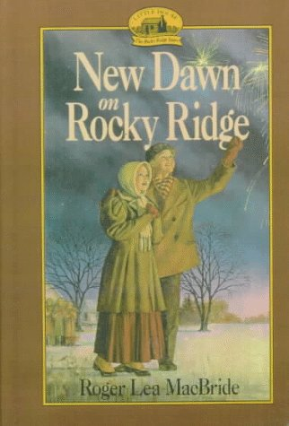 9780606116787: New Dawn on Rocky Ridge (Little House: the Rocky Ridge Years)
