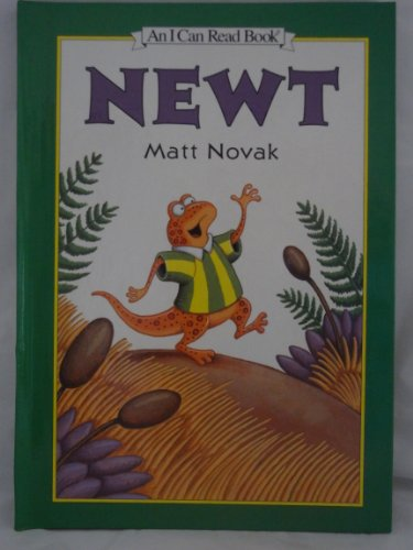 9780606116817: Newt (I Can Read Book Series)