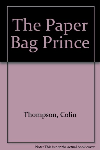 9780606117197: The Paper Bag Prince
