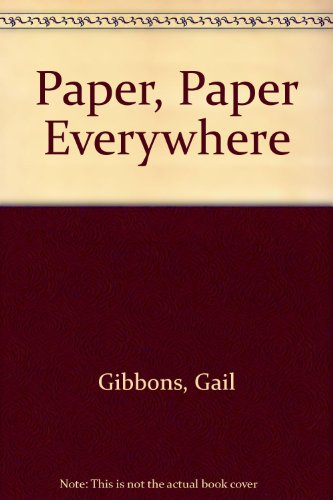 9780606117203: Paper, Paper Everywhere