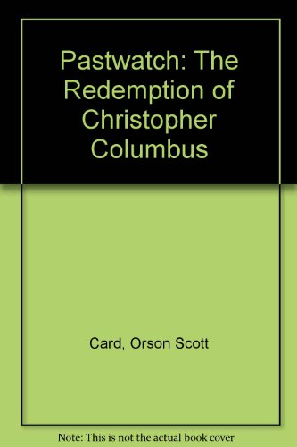 9780606117241: Pastwatch: The Redemption of Christopher Columbus