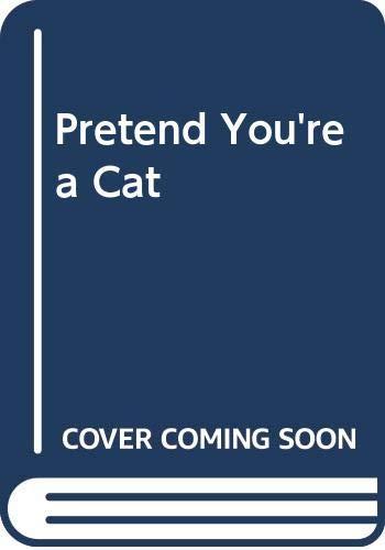 9780606117623: Pretend You're a Cat