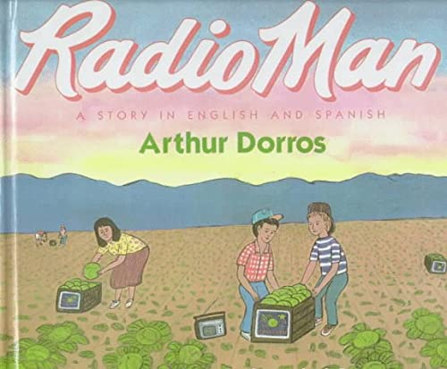 9780606117777: Radio Man/Don Radio: A Story in English and Spanish