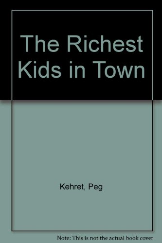 9780606117968: The Richest Kids in Town