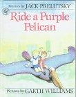 9780606117999: Ride a Purple Pelican: Rhymes