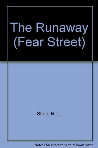9780606118132: The Runaway (Fear Street, No. 41)