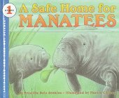9780606118156: A Safe Home for Manatees (Let's-Read-and-Find-Out-Science, Stage 1)
