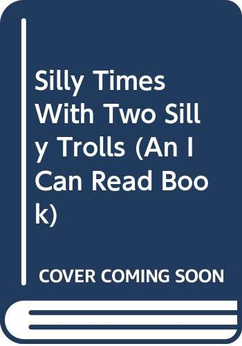 9780606118453: Silly Times With Two Silly Trolls (An I Can Read Book)