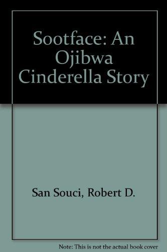 9780606118637: Sootface: An Ojibwa Cinderella Story