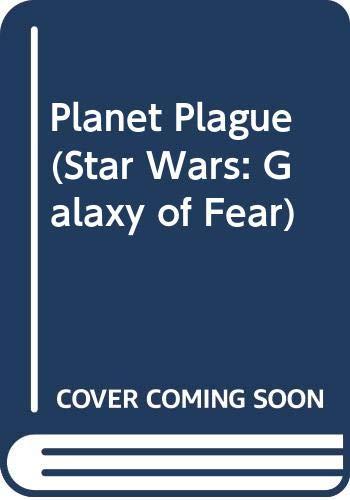 9780606118903: Planet Plague (Star Wars: Galaxy of Fear)