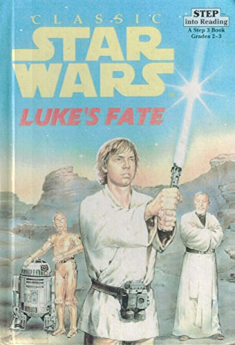 9780606118934: Luke's Fate (Step into Reading Series)