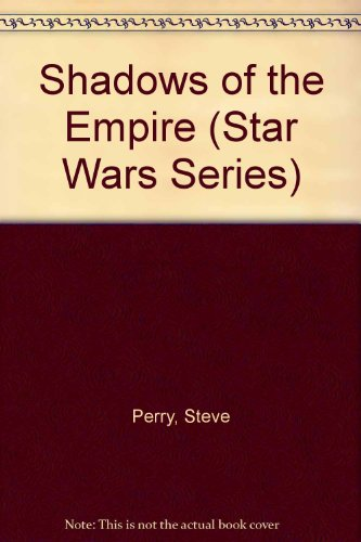 9780606118958: Shadows of the Empire (Star Wars Series)