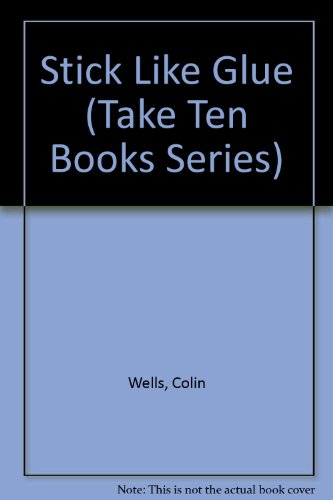 9780606119115: Stick Like Glue (Take Ten Books Series)