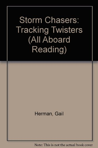 9780606119177: Storm Chasers Tracking Twisters Board Re (All Aboard Reading)