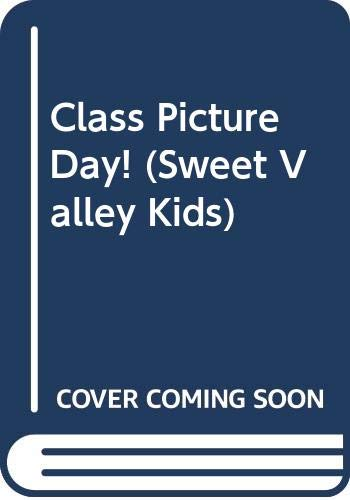 9780606119498: Class Picture Day! (Sweet Valley Kids)