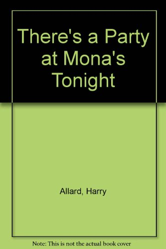 9780606119764: There's a Party at Mona's Tonight