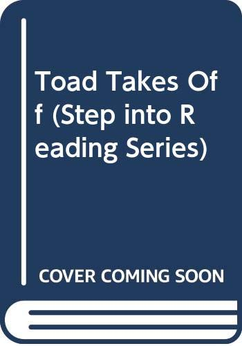 9780606119931: Toad Takes Off (Step into Reading Series)