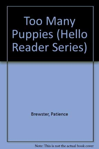 9780606119979: Too Many Puppies (Hello Reader Series)