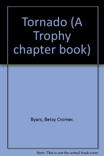 9780606119986: Tornado (A Trophy chapter book)