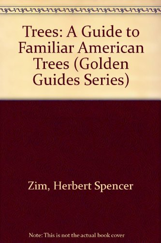 9780606120043 trees a guide to familiar american trees golden rh abebooks com Golden Nature Guide Golden Guide Birds