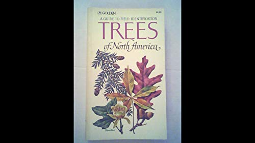 9780606120050: Trees of North America Field Guide To (Golden Field Guides Series)