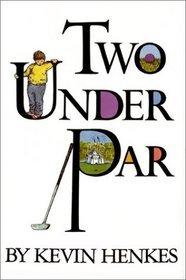 9780606120227: Two Under Par
