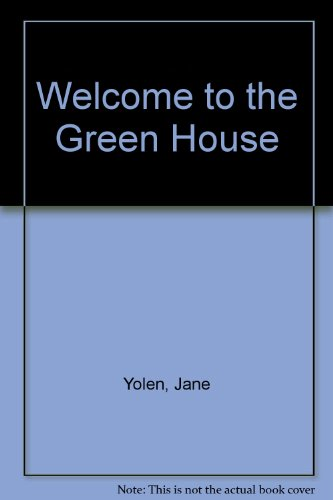9780606120630: Welcome to the Green House