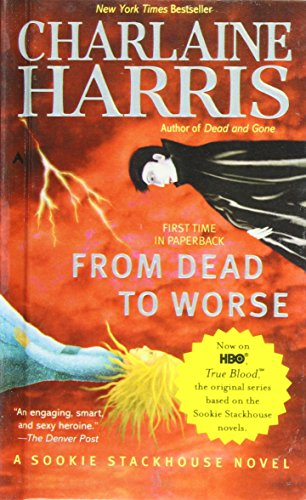 From Dead to Worse (Sookie Stackhouse/True Blood, Book 8) Library Edition: Charlene Harris